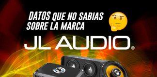 JL Audio: Cosas que no sabias sobre la marca
